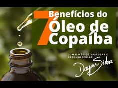 7 Benefícios do Óleo de Copaíba. - YouTube