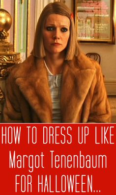 Margot Tenenbaum makes for the perfect Halloween costume inspiration. #style #fashion #gwynethpaltrow #dressup