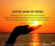 Gottes Hand ist offen | Lies den Bibelvers im Kontext auf #BibleServer nach | 1. Petrus 5,5-7