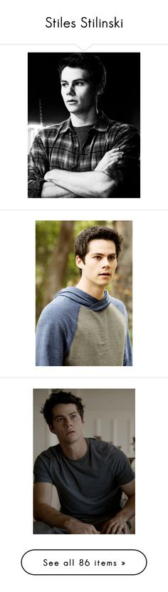 """""""Stiles Stilinski"""" by elizaxxm44s ❤ liked on Polyvore featuring dylan o'brien, teen wolf, people, boys, dylan, home, home decor, pictures, backgrounds and feelings"""