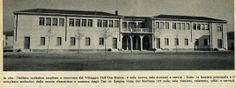 Villaggio Dall'Oca Bianca - Edificio scolastico http://www.veronavintage.it/verona-antica/immagini-storiche-verona/villaggio-delloca-bianca-edificio-scolastico