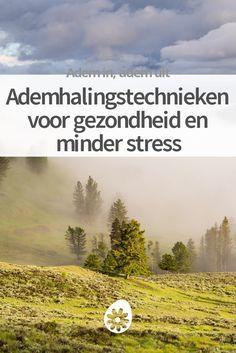 Je ademhaling is van levensbelang, en wanneer je er bewust mee omgaat kun je meer uit je leven halen. Ontdek 2 ademhalingstechnieken voor minder stress.
