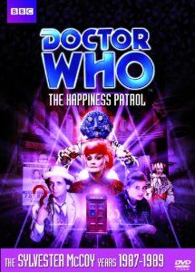 Doctor Who: Story 153 The Happiness Patrol
