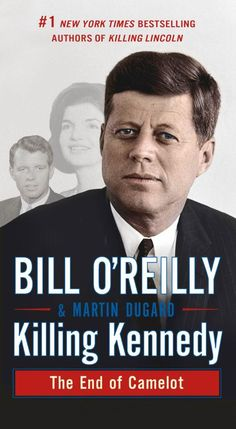 Killing Kennedy: The End of Camelot Mass Market (Paperback)