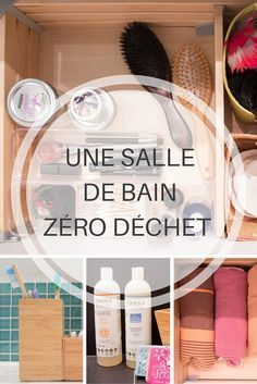 Une salle de bain zéro déchet / A zero waste bat. House Cleaning Tips, Cleaning Hacks, Zero Waste Home, Bathroom Cleaning, Green Life, Clean House, Diy Beauty, Beauty Tips, Recycling
