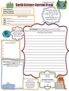 {FOLLOW ME on TpT to know when you have a chance to download new products for FREE!} Help your students learn what is going on in the scientific world around them! This document is the Earth science current event from my Science Current Event Pack. The students simply select an article from your teacher designated sources (websites, magazines, etc.), follow any instructions you give according to your preferences, and complete the current event form.