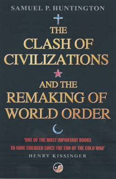 The Clash of Civilizations : And the Remaking of World Order - Samuel P. Huntington - ISBN 9780743231497