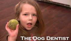 The Dog Dentist! Dog Pulls Out Girl's Tooth!
