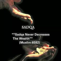 """""""SADQA  Never Decreases The Wealth"""" Muslimzon.com  USA Online Islamic books,muslim product and gift store."""