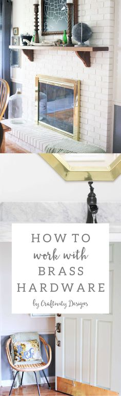 How to Work with Brass Hardware // Mixing Brass with other metal finishes. // @CraftivityD