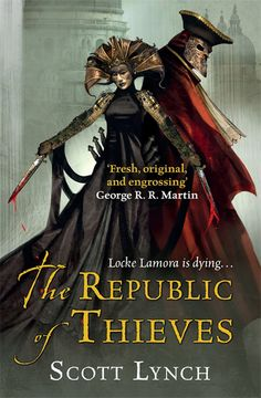 The Republic of Thieves by Scott Lynch #fantasy #gentlemenbastards