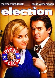 Election  Great movie!