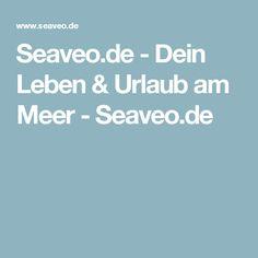Seaveo.de - Dein Leben & Urlaub am Meer - Seaveo.de