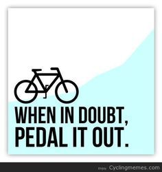 funny cycling quotes and sayings - Google Search