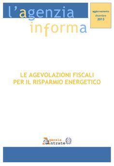Guida risparmio energetico aggiornata a Dicembre 2013 by Alberto Cardino - AGEVOFACILE via slideshare