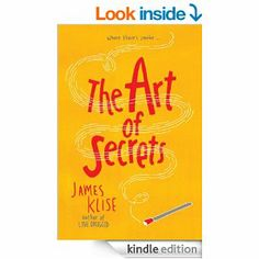 The Art of Secrets eBook: James Klise: Books