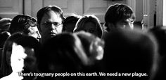 And know that your opinion matters.   25 Important Life Tips We Learned From Dwight K. Schrute