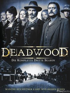 Deadwood - best television series in the past decade, hands down