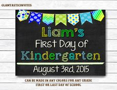 First Day of Kindergarten Chalkboard Sign First/Last Day of