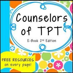 Free social-emotional and counseling resources!!!!! The Counselor-Authors of TPT have done it again! 11 school counseling providers collaborated to create this free Ebook for you with amazing resources for your classroom or counseling sessions. Every page has a FREEBIE!Come visit our stores and make sure to click the green star to follow us so we can stay connected and you will be notified of new products!!Our Stores: Bright Futures Counseling Carol Miller -The Middle School Counselor C...