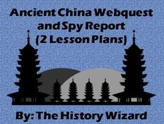 This is a bundle of two great lesson plans on Ancient China. The first lesson plan is a great webquest on Ancient China from the following website: http://www.china.mrdonn.org/  The same website is used for the second lesson plan.  Students will take notes on Ancient China while pretending to be a Mongol spy.
