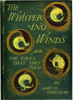 "Cover of Mary C. Debenham's ""The Whispering Winds"" — binding design by Talwin Morris (1865-1911)"