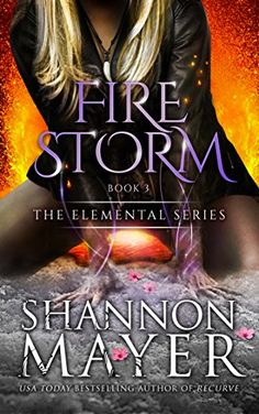 Firestorm (The Elemental Series Book 3) by Shannon Mayer http://www.amazon.com/dp/B013FLLW70/ref=cm_sw_r_pi_dp_zcD1vb060E6D2