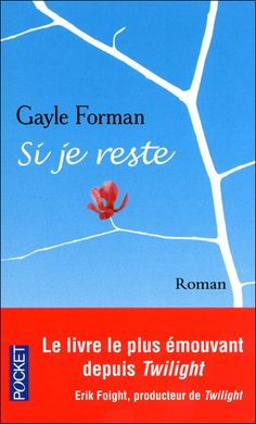 19 décembre : Si je reste / Gayle Forman