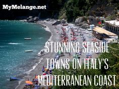 Stunning Towns of Italy's Mediterranean Coast http://mymelange.net/mymelange/2010/01/photo-seaside-towns-italy-mediterranaean.html #italy #sea #beach