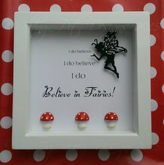 I do believe in Fairies box frame by MeltingPotDesigns on Etsy