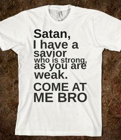 come at me satan - glamfoxx.com - Skreened T-shirts, Organic Shirts, Hoodies, Kids Tees, Baby One-Pieces and Tote Bags
