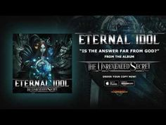 DAY ON A SCREEN: ETERNAL IDOL - IS THE ANSWER FAR FROM GOD? (song)