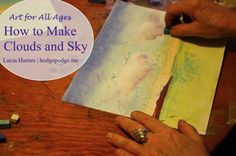 How to Make Sky and Clouds in Chalk Pastels (with video how to)