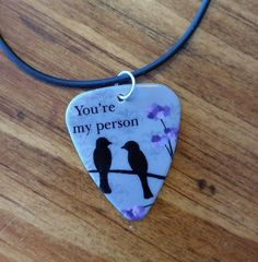 You're my Person necklace or keychain guitar pick for girl guy friend jewelry bird love BFF purple Christmas Birthday Valentine's Day gift