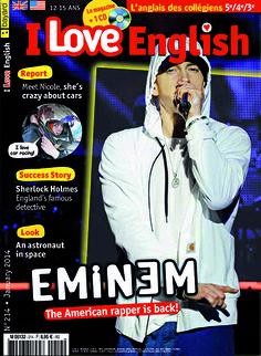 Dans le numéro de janvier d'I Love English, rencontre le roi du rap américain, Eminem, de retour avec un nouvel album The Marshal Mathers LP...