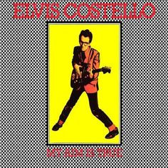 My Aim Is True ~ Elvis Costello