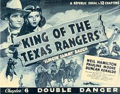 Advertisement for a 'King of the Texas Rangers' film serial in which Sammy Baugh starred as Joe King.