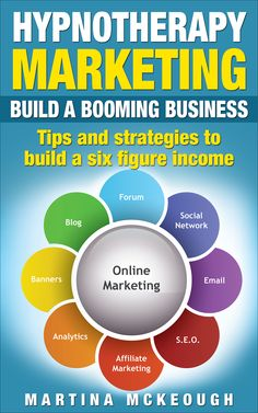 Hypnotherapy marketing eBook. Build a booming business with these marketing tips