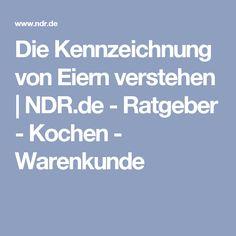 Die Kennzeichnung von Eiern verstehen   NDR.de - Ratgeber - Kochen - Warenkunde