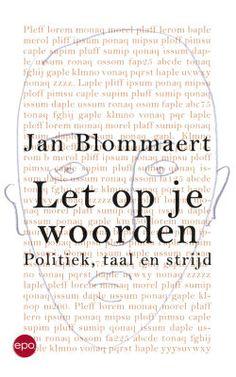 In de kijker & leesfragment: Let op je woorden - Jan Blommaert