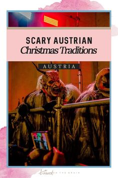 Beware of These Scary Austrian Christmas Traditions in Salzburg Christmas Mood, A Christmas Story, Naughty Kids, German Christmas Markets, Very Scary, Europe Destinations, Weird And Wonderful, Winter Fun, Salzburg