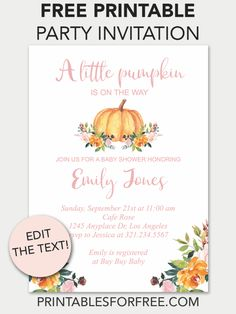 Pumpkin Floral Printable Baby Shower Invitation - Printables for Free Make Your Own Invitations, Printable Place Cards, Free Printable Invitations Templates, Free Printable Banner, Floral Printables, Printable Baby Shower Invitations, Baby Shower Printables, Free Printables, Wedding Invitations