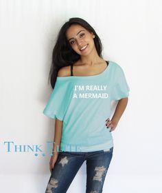 I'm really a mermaid Off Shoulder loose T-shirt.
