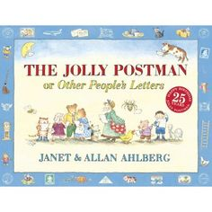 The Jolly Postman - Great for a community helpers unit or a follow up to fairy tale/nursery rhyme theme