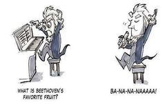 What is Beethoven's favorite fruit? BA-NA-NA-NAAAA