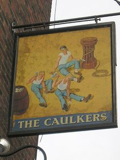The Caulkers - Pub Sign