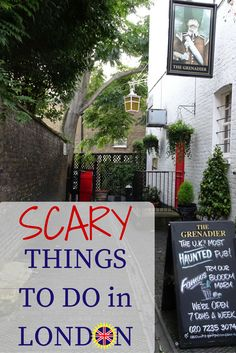 Scary Things to Do in London