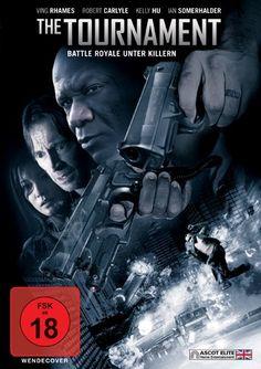The Tournament * IMDb Rating: 6,1 (22.725) * 2009 UK,USA * Darsteller: Robert Carlyle, Kelly Hu, Ian Somerhalder,