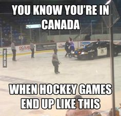 You Know Youre If —canada When Hockey Games. ~ Memes curates only the best funny online content. The Ultimate cure to boredom with a daily fix of haha, hehe and jaja's. Funny Hockey Memes, Hockey Quotes, Hockey Puns, Funny Police, Police Humor, Golf Quotes, Rink Hockey, Hockey Games, Hockey Baby