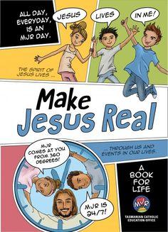 Make Jesus Real: A Book for Life   Garratt Publishing